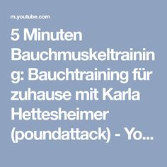 5 Minuten Bauchmuskeltraining: Bauchtraining für zuhause mit Karla Hettesheimer (poundattack) - YouTube