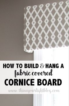 Fabric Covered Cornice Board (& How To Hang It!) - Shine Your Light<br> Make your own fabric covered cornice board to easily customize a space! Here's a step-by-step guide to build a simple wooden base, cover it and hang it. Window Treatments Living Room, Window Room, Living Room Patio Doors, Patio Door Window Treatments, Cornice Board, Diy Curtains, Patio Door Coverings, Kitchen Window, Valance Window Treatments