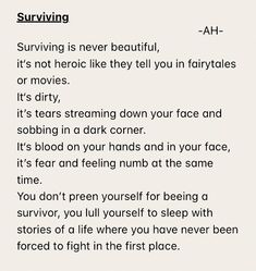 The truth about surviving Poem Quotes, Words Quotes, Wise Words, Life Quotes, Peace Quotes, Happiness Quotes, Sayings, Attitude Quotes, Wisdom Quotes