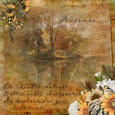"""""""Automne... De chaudes couleurs belles ondes chatoyantes Au bonheur des yeux"""" © Annick Bewitching Autumn by MLDesign"""
