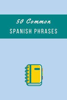 50 Common Spanish Phrases