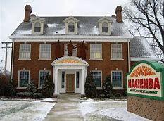 Hacienda Restaurant  Mishawaka, Indiana