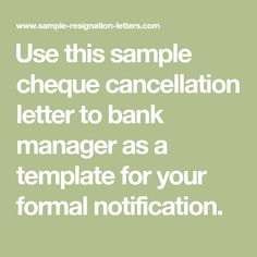 Use this sample cheque cancellation letter to bank manager as a template for your formal notification. Formal Letter Writing, Cheque, Management, Letters, Templates, Stencils, Letter, Fonts, Western Food