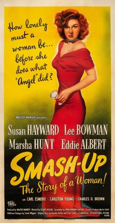 """""""Smash-Up, the Story of a Woman"""" (1947)"""