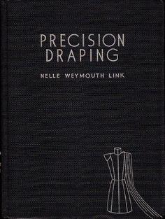 Precision draping Vintage Draping and patternmaking Pattern Making Books, Sewing Magazines, Fabric Origami, Estilo Fashion, Pattern Cutting, Pattern Drafting, Fabric Manipulation, Fashion Sewing, Fashion Books
