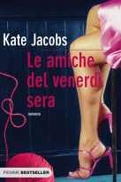 Le amiche del venerdì sera (Kate Jacobs)