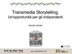 Transmedia Storytelling. Un'opportunità per gli indipendenti