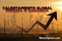 Calentamiento Global: Pérdida o Ganancia