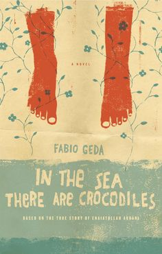 Fabio Geda | In The Sea There are Crocodiles (design: Edel Rodriguez)