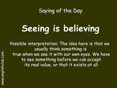 Seeing is believing English Idioms, English Vocabulary Words, English Phrases, Learn English Words, English Language Learning, Teaching English, Proverbs English, English Transition Words, Exercises