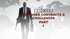 Hitman - Lets Play - Part 1 - (Paris) - Producer Problems - & - The Gemi...