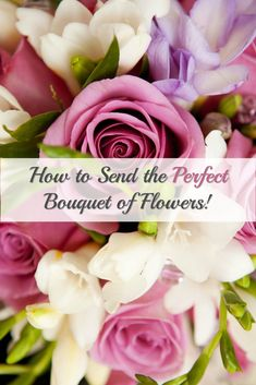 Great Tips on how to send the perfect bouquet of flowers. Gift Guide, Something To Do, Birthday Gifts, Great Gifts, Bouquet, Gift Ideas, Rose, Tips, Flowers
