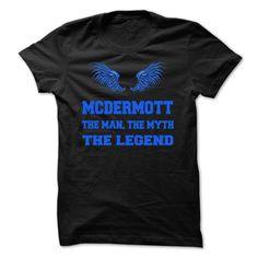 MCDERMOTT, the man, the myth, the legend