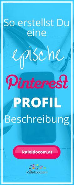 Wenn ein Nutzer auf Dein Profil klickt, sollte er sofort sehen, wer Du sind & wofür Du stehst. So erstellst Du die perfekte Pinterest Profilbeschreibung. Gilt übrigens auch für alle anderen Social Media-Kanäle ;-) #pinteresttipp #pinterestmarketing