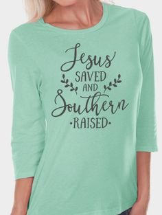 Christian Shirts, Christian Shirt, Christian Graphic Shirt, Jesus Saved, Southern Raised, Christian T-Shirts, Faith Shirts, All Good Threads