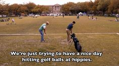 When frat bro Chad Radwell just wanted to play some golf with his buddy Boone.