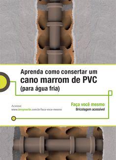 Você mesmo pode consertar os canos marrons de PVC da sua casa. Veja como com a nossa Ficha de Bricolagem. http://leroy.co/1FOiKGS