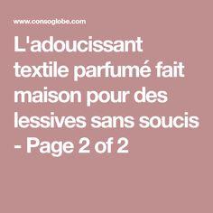 L'adoucissant textile parfumé fait maison pour des lessives sans soucis - Page 2 of 2