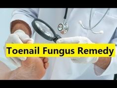 Toenail Fungus Remedy - Fast Cure For Toenail Fungus