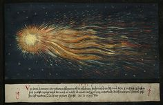"Folio 125: ""1531, the comet's tail, as it first appeared in much of the High German land around the 10th day of August and then was seen for many nights in the sky – longer than a rice skewer, one and a half feet wide - 1531 years after the Nativity."" Augsburger Wunderzeichenbuch, c. 1550"