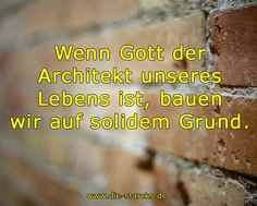 Wenn Gott der Architekt unseres Lebens ist, bauen wir auf solidem Grund. www.die-starcks.de