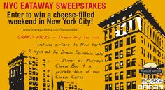 MurraysCheese.com is organizing the NYC Eataway Sweepstakes and is giving away the chance to win a cheese-filled weekend in New York City!