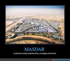 MASDAR CITY Green Technology, Sustainable Development, Renewable Energy, Sustainability, City Photo, Solar, Water, Design, World