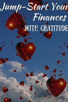 Jump-Start your Finances with Gratitude  What are you grateful for in your life? Did you know gratitude leads to greater wealth? It's time to indulge your inner Oprah through the power of gratitude! Learn how to live easily with gratitude today and take your first step towards boosting your wealth.