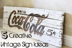 DIY: 5 Creative Vintage Sign Ideas