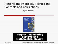 McGraw-Hill ©2010 by the McGraw-Hill Companies, Inc All Rights Reserved Math for the Pharmacy Technician: Concepts and Calculations Chapter 1: Numbering.