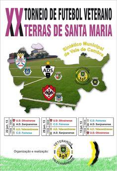 XX Torneio de Futebol Veterano Terras de Santa Maria > 22, 29 Junho e 13 Julho 2013 @ Campo Sintético Municipal, Vale de Cambra #ValeDeCambra