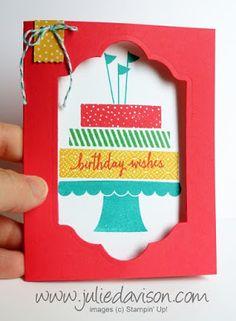 Stampin' Up! Build a BIrthday Window Card VIDEO TUTORIAL #stampinup www.juliedavison