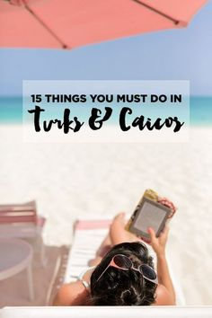 15 Best Things to Do in Turks and Caicos // #localadventurer #tci #turksandcaicos #caribbean #island #beach #traveltips
