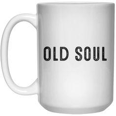 Old Soul MUG Mug - 15oz