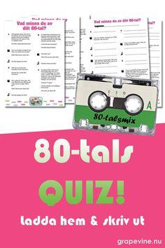 """80-talsquizet som """"gör"""" 80-talsfesten. 51 frågor om 80-talets filmer, världshändelser, politik, sport, tidstypiska företeelser och en massa annat. Hälften av frågorna är musikfrågor med 80-talets hits. Dessutom citat från 80-talets kändisar och storfilmer. Vem kommer ihåg mest från sitt 80-tal?   #80-tal #1980-tal #80-talsfest #80-talsquiz #quiz #frågesport #festlek #grapevine"""