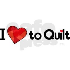 "i thought this said ""I love to quit"" i thought it a very negative sign."