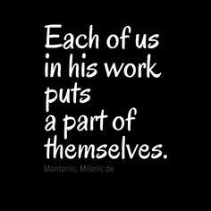 Motivational quotes, work quotes, quotation, Michel de Montaigne Michel De Montaigne, Typography Quotes, Work Quotes, Philosophy, Quotations, Motivational Quotes, Author, Deep, Thoughts