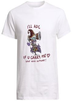 New League of legends Champion I will adc if u carry me love heart Tristana and Lulu Great looking Custom Fruit of the loom T-Shirt