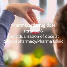 Drug dose titration and individualisation of dosage at Sams e-pharmacy c...