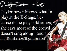Swift Facts! I don't think it's possible to get bored at a Taylor Swift concert