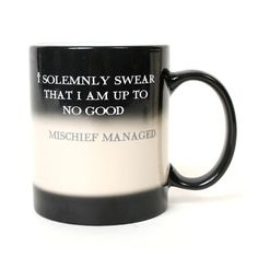 "It stars out black saying, ""I solemnly swear i am up to no good."" and as you fill it up it turns white and says ""Mischief managed."" I want one!!!! :)"