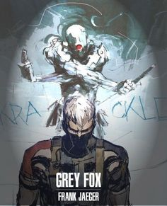 """ I figured I would spend some time on Photoshop to make a poster for an amazing artist, Ashley Wood and a pretty awesome character, Grey Fox. Metal Gear Solid Ps1, Gray Fox Metal Gear, Metal Gear Solid Series, Raiden Metal Gear, Metal Gear Games, Character Art, Character Design, Metal Gear Rising, Gear Art"