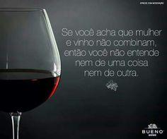 """#Vinho...#Frases #Fato! """"Mas Eu Entendo muito mais de #Vinho & Ele me Entende...rsrsrs """""""