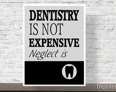 Printable Quote, Dental Office Decor, Art Print, Gift for Dentist, Dental Quote, wall art, Inspirational, Dentist gift