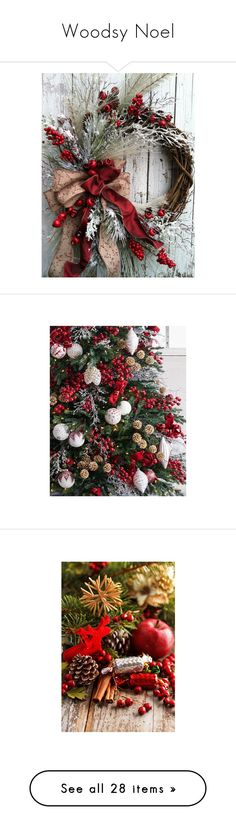 """""""Woodsy Noel"""" by jgee67 ❤ liked on Polyvore featuring home, home decor, holiday decorations, country style home decor, holiday door decorations, winter door wreaths, holiday wreaths, christmas door wreaths, christmas and backgrounds"""