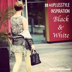 AskSuzanneBell is back on 40+Style Inspiration: Black & White - Pop on over and choose your favorite from 20 looks! | 40plusstyle.com
