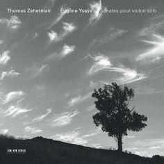 Eugène Ysaÿe: Sonates pour violon