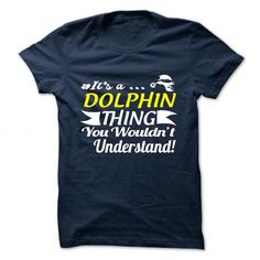 DOLPHIN T Shirts, Hoodies, Sweatshirts. CHECK PRICE ==► https://www.sunfrog.com/Camping/DOLPHIN-118832131-Guys.html?41382