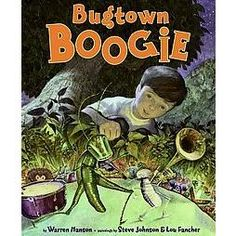 Bugtown Boogie by Warren Hanson is one of my new favorite books. There is filled with rhythm and rhymes. There are bugs dancing! There is a little who finds bug heading into a tree trunk to boogie.
