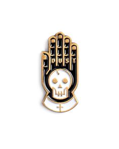 "Dust to dust, we're all marked with death on our hands. - Antique gold, soft enamel pin - Rubber clutch backing - Measurements: 1"" By Beeteeth"